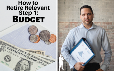 How to Retire Relevant Step 1: Budget