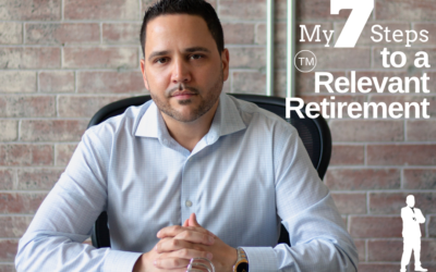 My 7 Steps to a Relevant Retirement